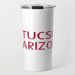 Arizona: Tucson (State Shape & Flag) Travel Mug