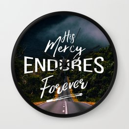 His Mercy Endures Forever Wall Clock