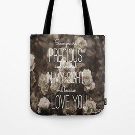 Isaiah 43:4 Tote Bag
