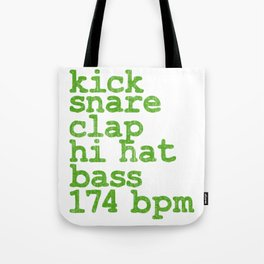 "Looking For Kicking Tee For A Kicker You Saying ""Kick Snare Clap Hi Hat Bass 174 Bpm"" T-shirt Design Tote Bag"