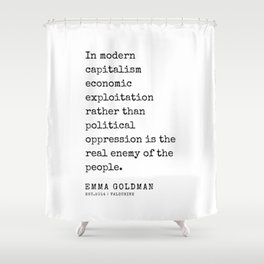 29   Emma Goldman Quotes   200607   The Great Feminist Shower Curtain