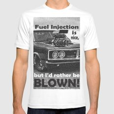 Fuel injection is nice, but I'd rather be BLOWN! X-LARGE Mens Fitted Tee White