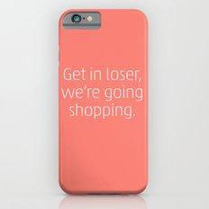 Mean Girls #6 – Shopping iPhone 6 Slim Case