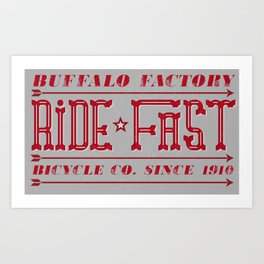 BUFFALO FACTORY Ride Fast Art Print
