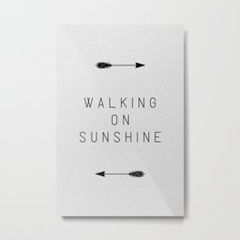 Walking On Sunshine Arrow Metal Print