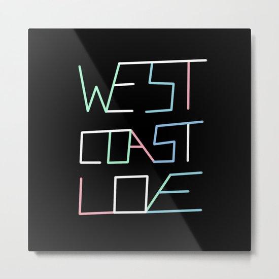 West Coast Love Metal Print