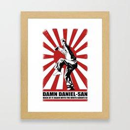 Damn Daniel-san Framed Art Print