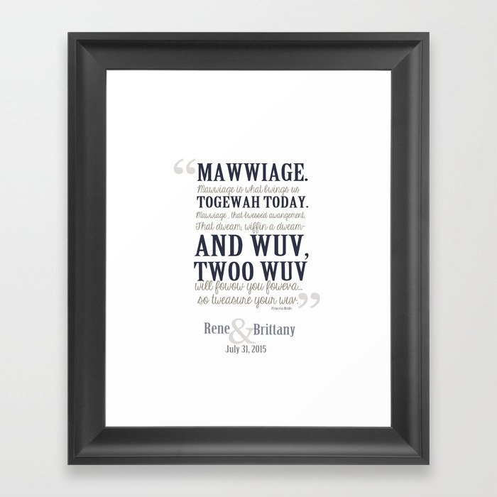 Rene And Brittany Custom Mawwiage Princess Bride Quote Marriage