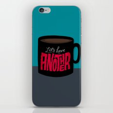 Let's Have Another Cup of Coffee iPhone & iPod Skin
