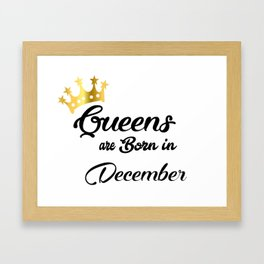 Queens are born in December Framed Art Print