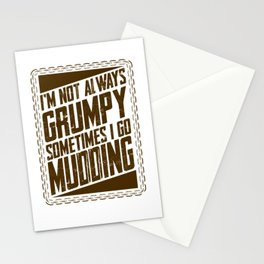 Mud Running Gifts Not Always Grumpy Sometimes Go Mudding Humor Stationery Cards