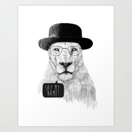 Say my name Art Print