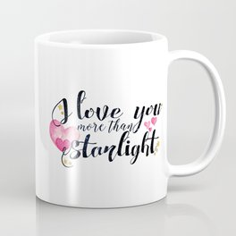 """I love you more than Starlight"" Lady Midnight/The Dark Artifices by Cassandra Clare Coffee Mug"