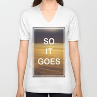 vonnegut V-neck T-shirts featuring Kurt Vonnegut - So It Goes - typography Word Art Print - inspirational quotes by BEANLAND