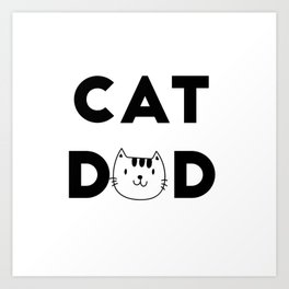 Cat Dad Art Print