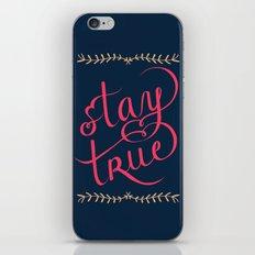 Stay True iPhone & iPod Skin
