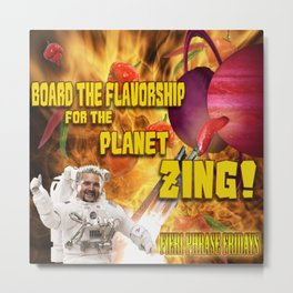 Board the Flavorship for the Planet Zing Metal Print