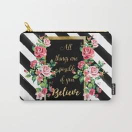 """Modern golden inspirational  quote, """"all things are possible if you believe"""" Carry-All Pouch"""