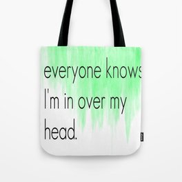 Ombre - Green - Over My Head by The Fray Tote Bag