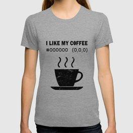 I Like My Coffee Black Hex Code RGB Programmer Graphic Designer Nerd Funny T-shirt