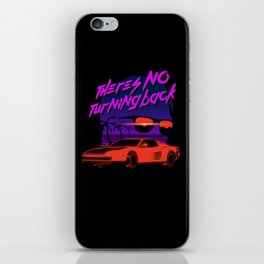 There's no turning back iPhone Skin