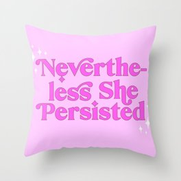 Nevertheless She Persisted Purple Typography Wall Art Throw Pillow