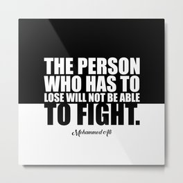 "The person who has... ""Muha. Ali"" Life Inspirational Quote Metal Print"