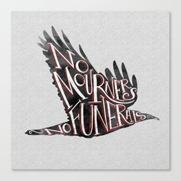 No Mourners, No Funerals Canvas Print