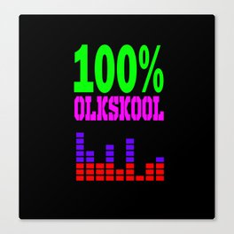 100% oldskool Canvas Print