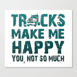 Trucks make me happy Canvas Print
