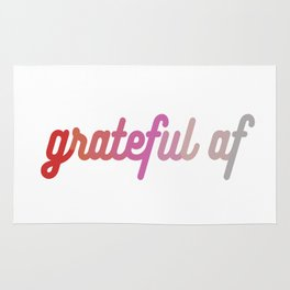 grateful af Rug