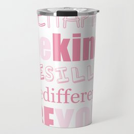 Be You - Pink Travel Mug