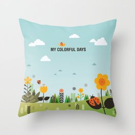 My Colorful Days Throw Pillow
