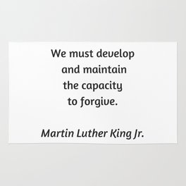 Martin Luther King Inspirational Quote -  Forgive Rug