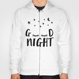 Good Night - Closed Eyes, Moon and Stars quote Hoody