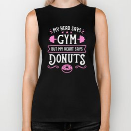 My Head Says Gym But My Heart Says Donuts (Typography) Biker Tank
