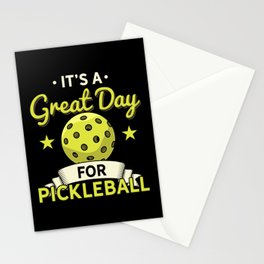 It's a Great Day To Play Pickleball Stationery Cards