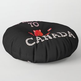 I'm moving to Canada Beaver Gift Vancouver Floor Pillow