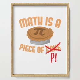Math Is A Piece Of Cake Pi Funny design Serving Tray