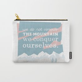 We conquer ourselves Carry-All Pouch