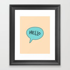 Hello Speech Bubble  Framed Art Print