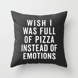 Full Of Pizza Funny Quote Throw Pillow