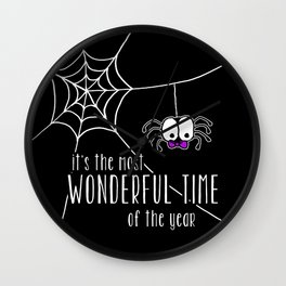 Halloween - it's the most wonderful time of the year Wall Clock