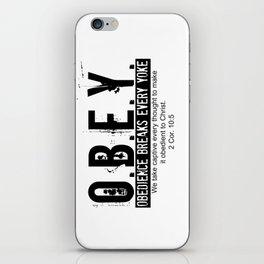 O.B.E.Y. (Obedience Breaks Every Yoke) iPhone Skin