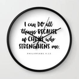 Philippians 4:13 - Bible Verse Wall Clock