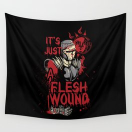 It's Just a Flesh Wound Wall Tapestry