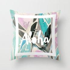 You Had Me at Aloha Floral Throw Pillow