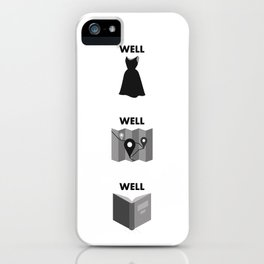 Well Dressed, Well Traveled, Well Read iPhone Case