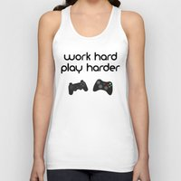die hard Tank Tops featuring Work hard play harder by eARTh