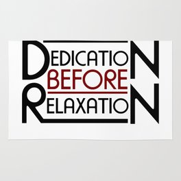 Dedication Before Relaxation, Motivational Quote Ar Rug